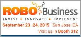 Join us at RoboBusiness 2015 in San Jose, CA, Booth 312